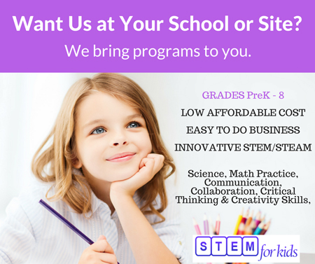 Bring STEM STEAM programs to your school or site